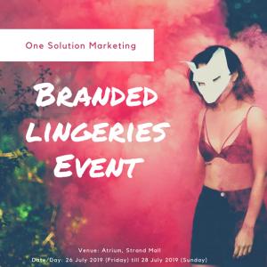 Branded Lingeries Event