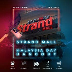 Strand Mall – Malaysia Day Hangout