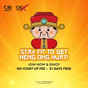 STAY FIT TO GET HENG ONG HUAT!