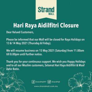 Strand Mall Hari Raya Aidilfitri Closure