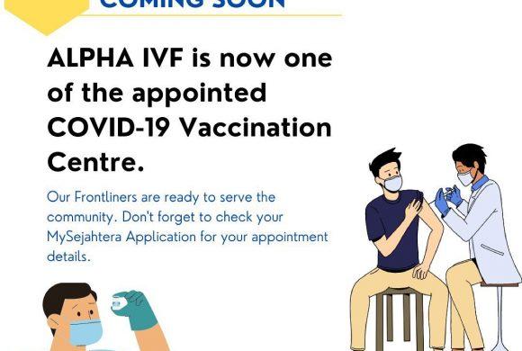 COVID-19 Vaccination Centre @ ALPHA IVF